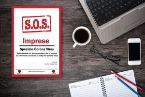 SOS Imprese - Speciale Corona Virus - Guida Pratica a per imprenditori a cura di Andrea Stoppacciaro, A Studio Marketing